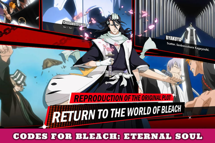 Bleach Eternal Soul Codes – Latest Free Gifts!
